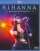 Rihanna : Good girl gone bad, live