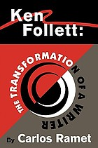 Ken Follett : the transformation of a writer