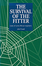 The survival of the fitter : lives of some African engineers