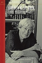 The wild girls : plus, Staying awake while we read ; and, A lovely art : outspoken interview