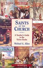 Saints of the church : a teacher's guide to the Vision books