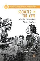 Socrates in the cave : on the philosopher's motive in Plato
