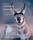 Eckert animal physiology : mechanisms and adaptations
