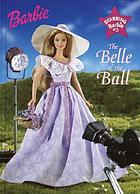 Barbie : the belle of the ball