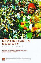 Statistics in society : the arithmetic of politics