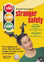 The safe side : Stranger safety.