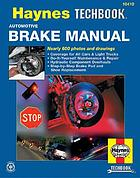 The Haynes automotive brake manual