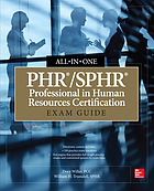 PHR/SPHR : professional in human resources certification : exam guide