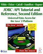 JDBC API tutorial and reference : universal data access for the Java 2 platform