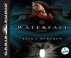 Waterfall : a novel