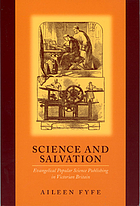 Science and salvation : evangelical popular science publishing in Victorian Britain