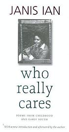Who really cares : poems from childhood and early youth : [with a new introduction and afterword by the author]