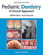 Pediatric dentistry : a clinical approach