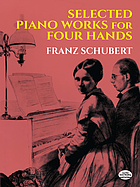Selected piano works : for four hands