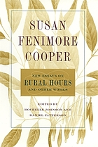 Susan Fenimore Cooper : new essays on Rural hours and other works