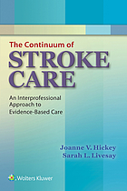 The continuum of stroke care : an interprofessional approach to evidence-based care