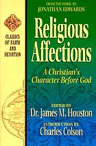 Religious affections : a Christian's character before God
