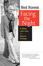 Facing the night : a diary (1999-2005) and musical writings