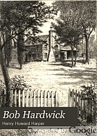 Bob Hardwick : the story of his life and experiences