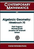 Algebraic geometry, Hirzebruch 70 : proceedings of the Algebraic Geometry Conference in honor of F. Hirzebruch's 70th birthday, May 11-16, 1998, Stefan Banach International Mathematical Center Warszawa, Poland