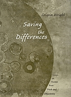 Saving the differences : essays on themes from Truth and objectivity