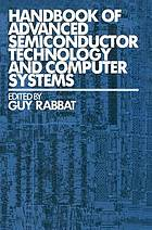 Handbook of advanced semiconductor technology and computer systems