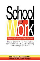 School to work : research on programs in the United States