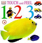 Touch and feel 1 2 3.