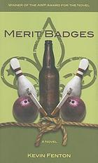 Merit badges : a novel