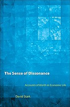 The sense of dissonance : accounts of worth in economic life