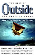 The best of Outside : the first 20 years