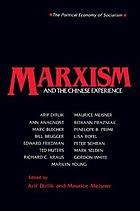 Marxism and the Chinese experience : issues in contemporary Chinese socialism