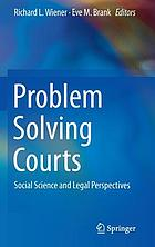 Problem solving courts : social science and legal perspectives