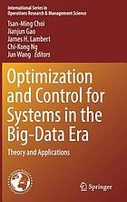 Optimization and Control for Systems in the Big-Data Era : Theory and Applications.