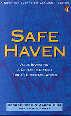 Safe haven : value investing : a certain strategy for an uncertain world