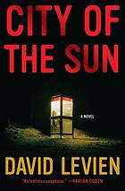 City of the sun : a novel