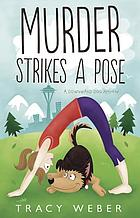 Murder strikes a pose : a Downward Dog mystery