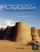 Sights in the sands of Cholistan : Bahawalpur's history and architecture