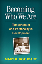 Becoming who we are : temperament and personality in development