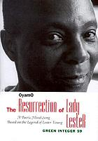 The resurrection of Lady Lester : a poetic mood song based on the legend of Lester Young