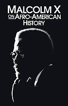 Malcolm X on Afro-American history.