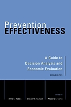 Prevention effectiveness : a guide to decision analysis and economic evaluation