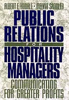 Public relations for hospitality managers : communicating for greater profits
