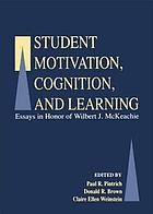 Student motivation, cognition, and learning : essays in honor of Wilbert J. McKeachie