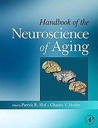 Handbook of the neuroscience of aging