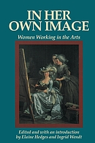 In her own image women working in the arts