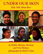Under our skin : kids talk about race
