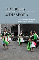 Diversity in diaspora : Hmong Americans in the twenty-first century