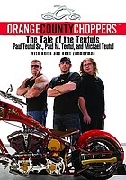 Orange County choppers : the tale of the Teutuls