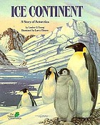Ice continent : a story of Antarctica